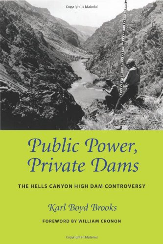 Public Power, Private Dams: The Hells Ca - Private Dams Shopping Results