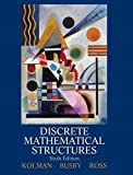 img - for Discrete Mathematical Structures (Classic Version) (6th Edition) (Pearson Modern Classics for Advanced Mathematics Series) book / textbook / text book
