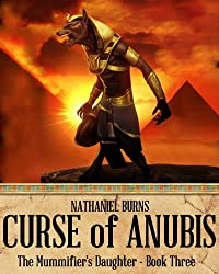 The Curse of Anubis - A Mystery in Ancient Egypt (The Mummifier's Daughter Series Book 3) (English Edition)