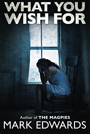 book cover of What You Wish For