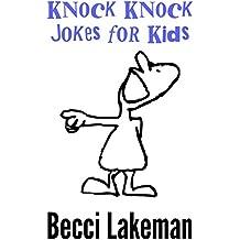 Knock Knock Jokes for Kids: Funny Joke Book