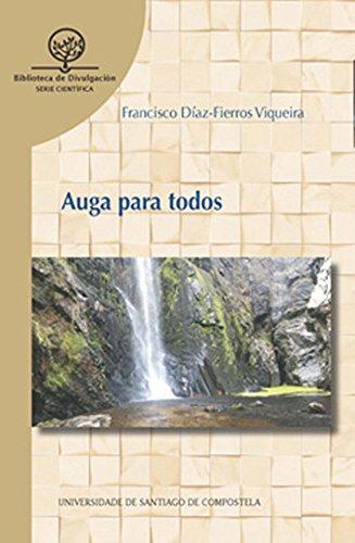 Dc04. Auga Para Todos por FRANCISCO DIAZ-FIERROS VIQUEIRA