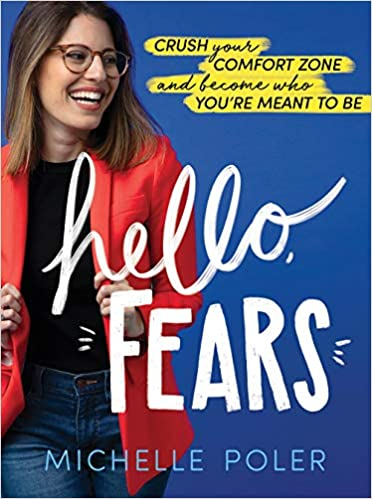 Hello Fears: Crush Your Comfort Zone and Become Who You're Meant to Be