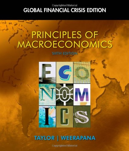 Principles of Macroeconomics: Global Financial Crisis Edition (with Global Economic Crisis GEC Resource Center Printed A