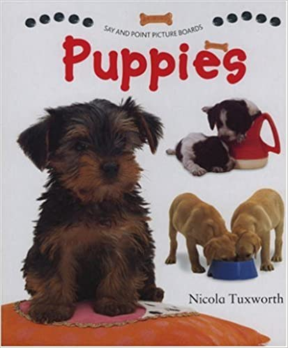 Download online Say and Point Picture Boards: Puppies PDF, azw (Kindle), ePub, doc, mobi