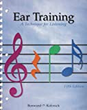 Ear Training : A Technique for Listening, Benward, Bruce and Kolosick, J. Timmothy, 0697258378