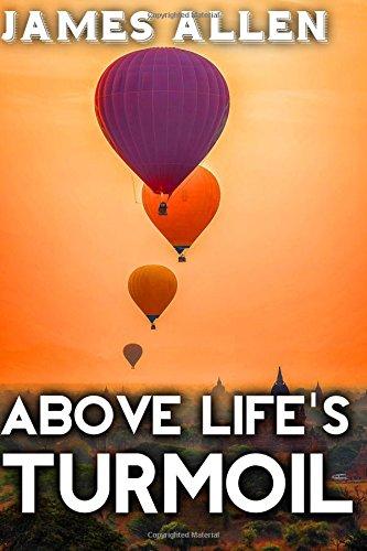 Above Life's Turmoil (Life Classics) (Volume 32) pdf