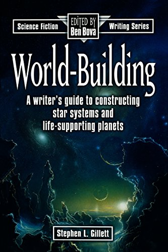World-Building (Science Fiction Writing) [Stephen L. Gillett] (Tapa Blanda)