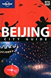 Front cover for the book Lonely Planet Beijing by Damian Harper