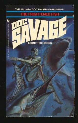 The Frightened Fish (Doc Savage Series)