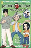 Jackie Chan Adventures 02 Jades Secret Power by Uk Puffin (June 01,2002)