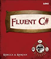 Fluent C# Front Cover