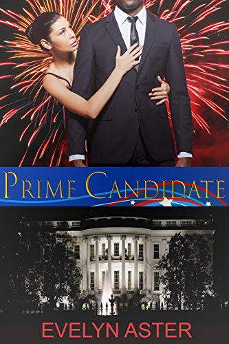 Prime Candidate (Running Mate Book 1) by [Aster, Evelyn ]