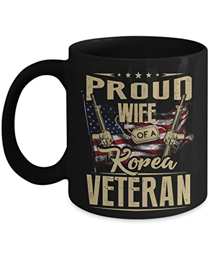 Kiwi Styles Korean Veteran Coffee Ceramic Mug Cup - Proud Wife Of A Korea Veteran | Best Veteran's Day, Coast Guard Day Gift For Women, Wife, Mom - 11 Oz, White