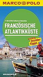 MARCO POLO Reiseführer Französische Atlantikküste: Reisen mit Insider-Tipps. Mit EXTRA Faltkarte & Reiseatlas