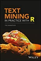 Text Mining in Practice with R Front Cover