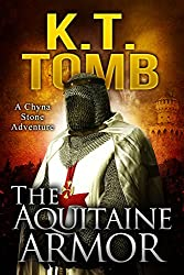 The Aquitaine Armor (A Chyna Stone Adventure Book 5) (English Edition)