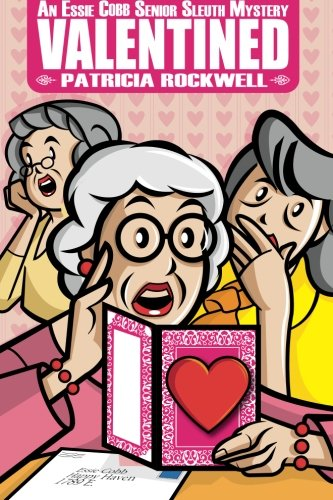 Valentined: An Essie Cobb Senior Sleuth Mystery pdf