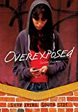 Overexposed (Surviving Southside)