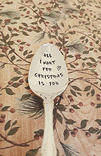 All I Want for Christmas is You - Hand Stamped Spoon - Christmas Gift - Engraved Spoon - Stocking Stuffer