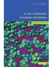 The Art of Molecular Dynamics Simulation