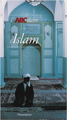 En ligne téléchargement gratuit L'ABCdaire de l'Islam pdf