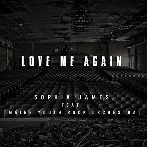 Love Me Again (feat. Maine Youth Rock Orchestra)