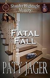 Fatal Fall: A Shandra Higheagle Mystery