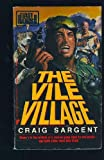 The Vile Village, Craig Sargent, 0445206098