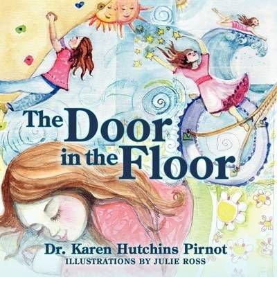 [ { THE DOOR IN THE FLOOR } ] by Pirnot, Karen Hutchins (AUTHOR) Mar-29-2009 [ Paperback ] pdf epub