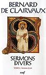 Oeuvres Complètes, Tome 23 : Sermons divers : Tome 2 (sermons 23-69) par de Clairvaux