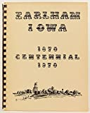 img - for Earlham, Iowa Centennial, 1870 - 1970 book / textbook / text book