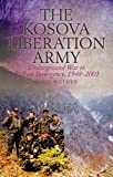 The Kosova Liberation Army, James Pettifer and James Pettofer, 1849043744