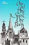 One Lord One Spirit One Body, Peter Hocken, 0932085040