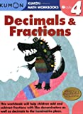 Decimals & Fractions, Grade 4 (Kumon Math Workbooks)