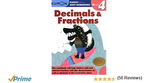 Grade 4 Decimals & Fractions (Kumon Math Workbooks): Kumon ...