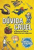 capa de Dúvida cruel: 80 respostas para as perguntas mais cabeludas