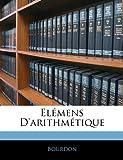Elémens D'Arithmétique, Bourdon, 1144504872