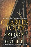 [ PROOF OF GUILT (INSPECTOR IAN RUTLEDGE MYSTERIES (HARDCOVER)) ] By Todd, Charles ( Author) 2013 [ Hardcover ] by  Charles Todd in stock, buy online here