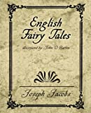 English Fairy Tales, Joseph Jacobs, 159462514X