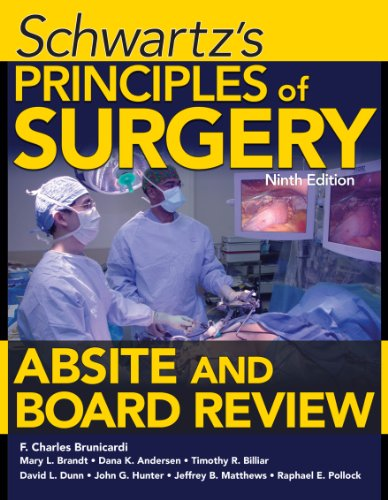 Schwartz's Principles of Surgery ABSITE and Board Review, Ninth Edition Pdf
