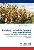 Breeding Studied on Drought Tolerance in Maize, Maamoun Adel-Moneam, 3838367073