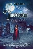 Possession (Emily Chambers Spirit Medium Book 2)