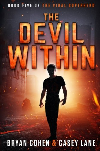 The Devil Within (The Viral Superhero Series) (Volume 5)
