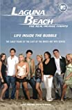 img - for Laguna Beach: Life Inside the Bubble book / textbook / text book