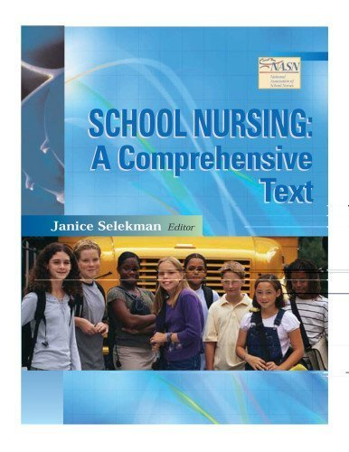 School Nursing: A Comprehensive Text 1st edition by Selekman, Dr Janice published by F.A. Davis Company Paperback ebook