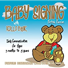 Baby Signing with Rollo Bear: British Version: BSL Version