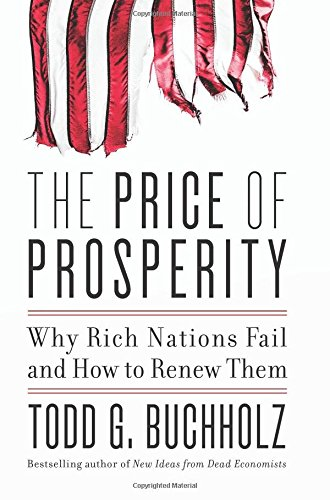 The Price of Prosperity: Why Rich Nations Fail and…