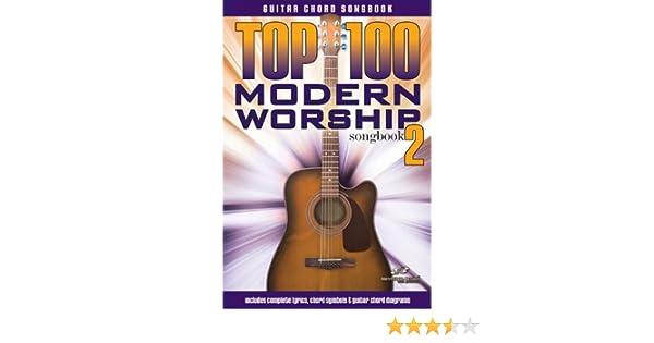 Amazon.com: Top 100 Modern Worship Guitar Songbook - Volume 2 ...