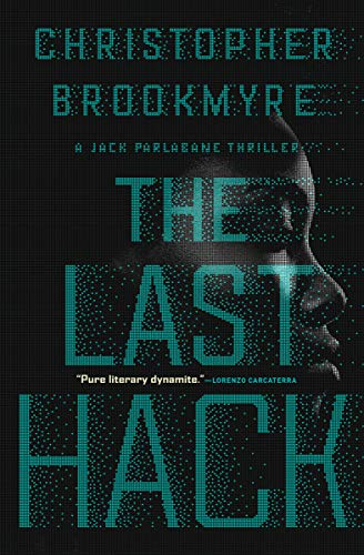 The Last Hack (The Jack Parlabane Thrillers Book 8)